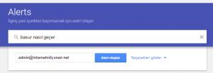 google alert nasıl kullanılır